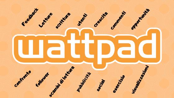 Wattpad: è davvero una grande opportunità per gli scrittori inerba?