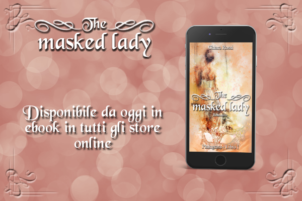 The Masked lady ebook – Finalmente l'ho fatto